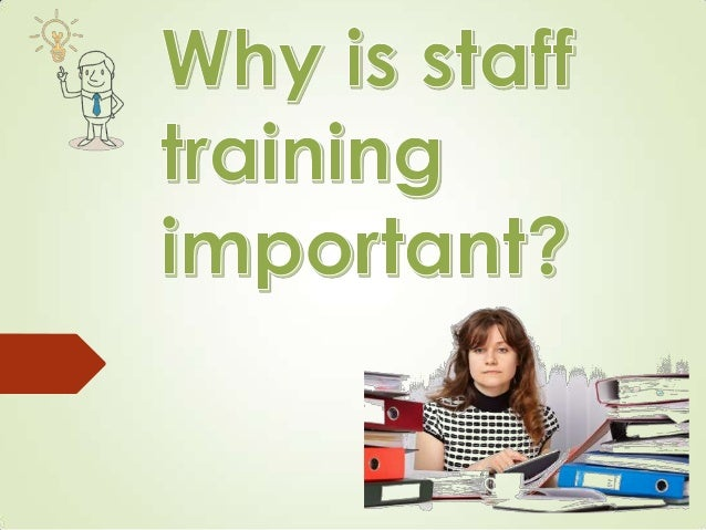 Companies with a training programme and commitment to training are to potential employees than those without Employees w...