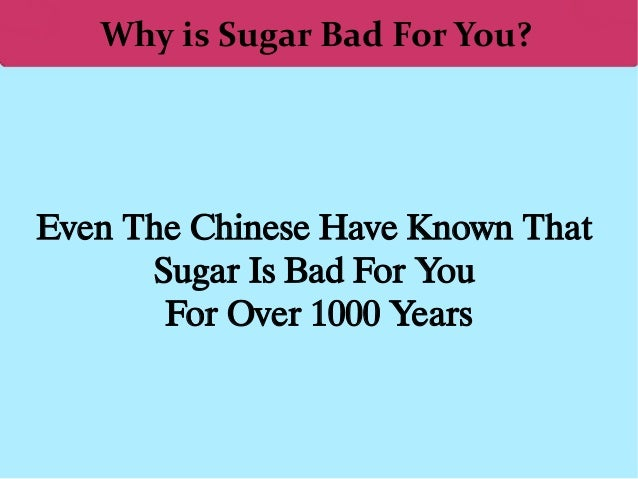 Why is Sugar Bad For You? Even The Chinese Have Known That Sugar Is Bad For You For Over 1000 Years
