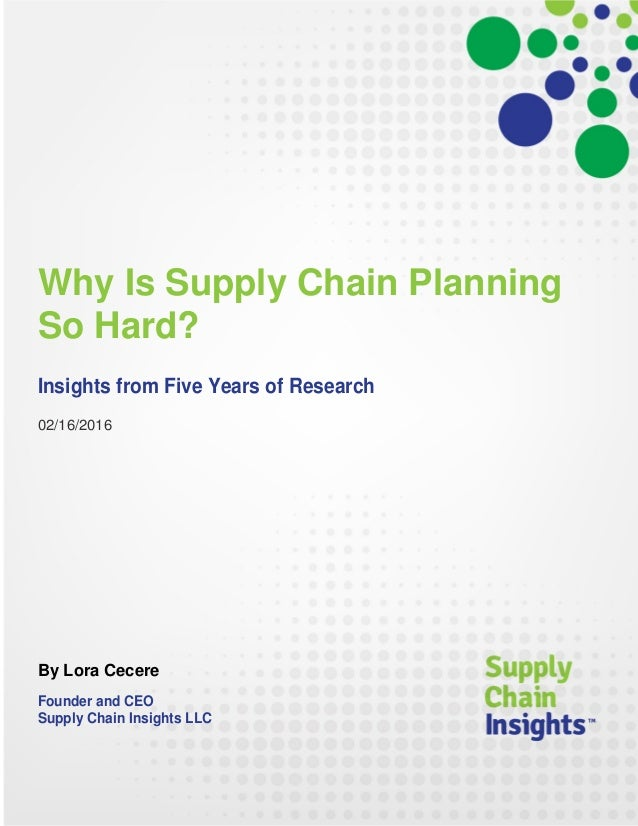 Why Is Supply Chain Planning So Hard?  16 FEB 2016