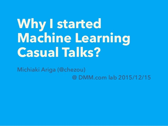 Why I started Machine Learning