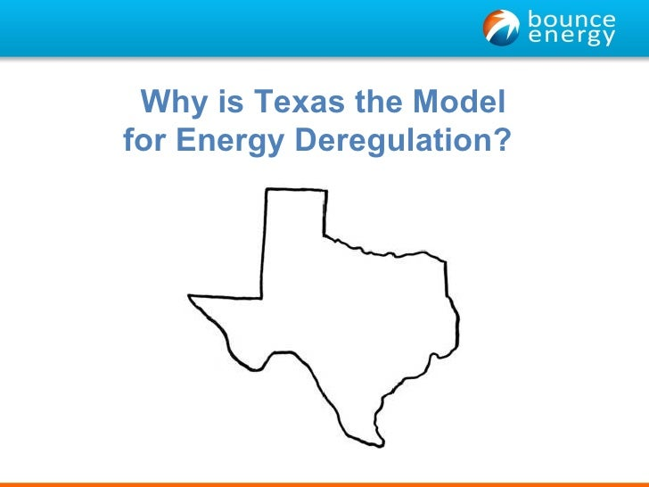 Why is Texas the Model for Energy Deregulation?