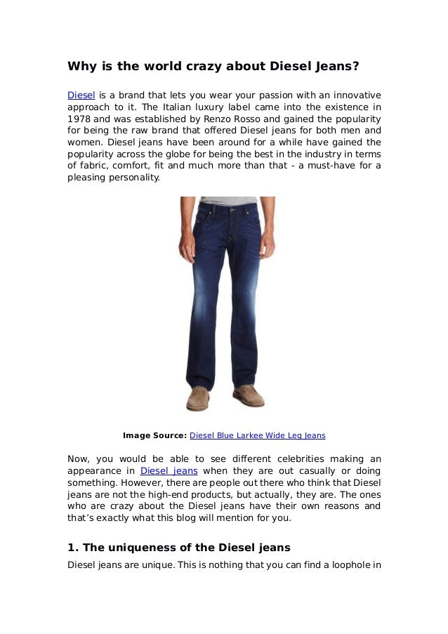 Why is the world crazy about diesel jeans