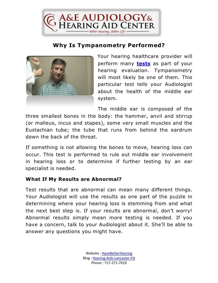 Why Is Tympanometry Performed?                               Your hearing healthcare provider will                        ...