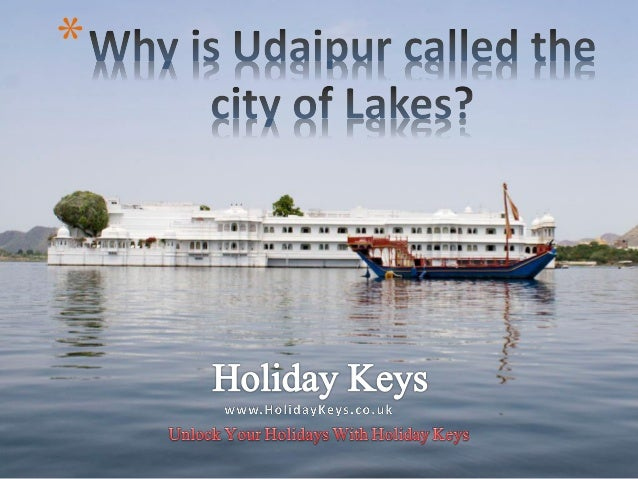 Why is Udaipur called the city of Lakes? - HolidayKeys co uk