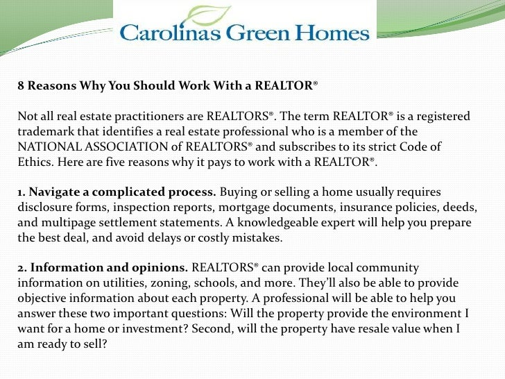 8 Reasons Why You Should Work With a REALTOR®  Not all real estate practitioners are REALTORS®. The term REALTOR® is a reg...