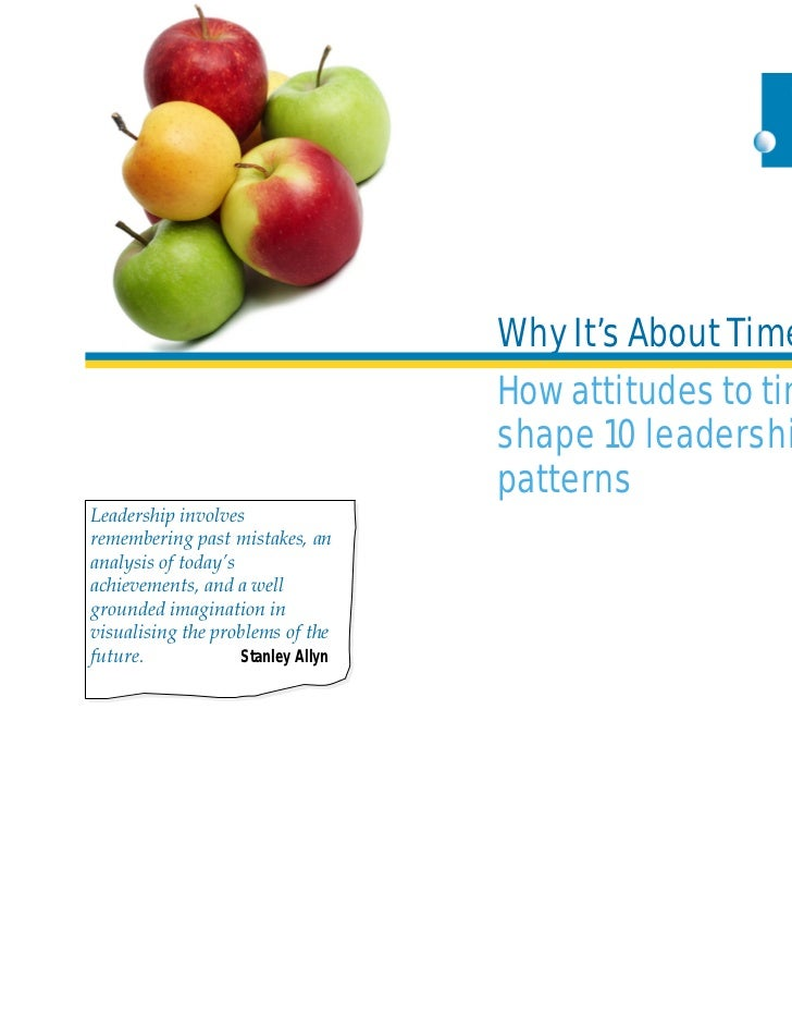 Why It's About Time                                    How attitudes to time                                    shape 10 l...