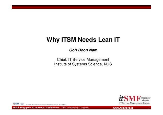 www.itsmf.org.sg © 2016 National University of Singapore unless otherwise stated. All Rights Reserved. itSMF Singapore 201...