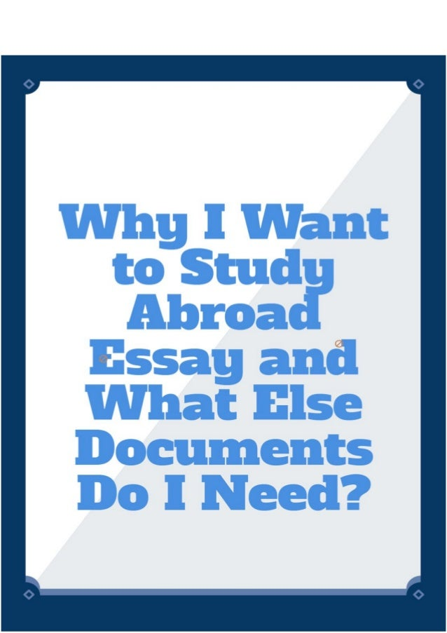 essay reasons study abroad Disadvantages of studying abroad posted on 21 apr, 2010 by marie m in study abroad yes, studying abroad has not only advantages it would have been too simple: you go to a foreign country and everything is wonderful, people are nice, your home is beautiful and so on.