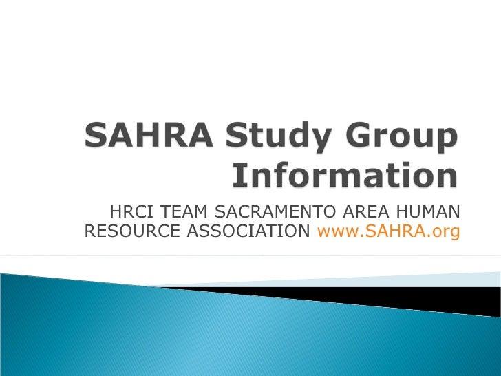 HRCI TEAM SACRAMENTO AREA HUMAN RESOURCE ASSOCIATION  www.SAHRA.org