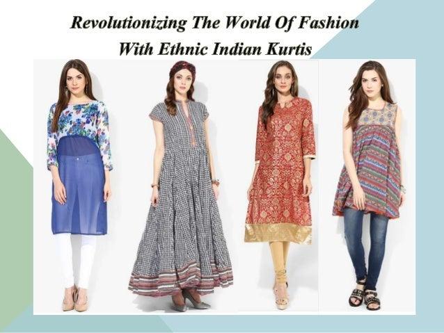 Revolutionizing The World Of Fashion With Ethnic Indian Kurtis