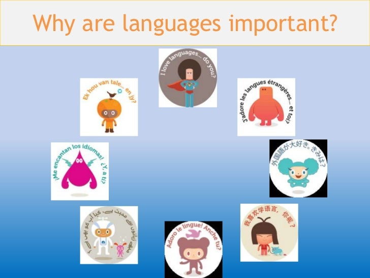 Importance of Language – Why Learning a Second Language is Important