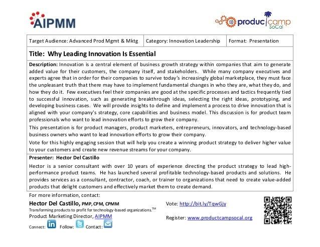 Target Audience: Advanced Prod Mgmt & Mktg                     Category: Innovation Leadership       Format: PresentationT...