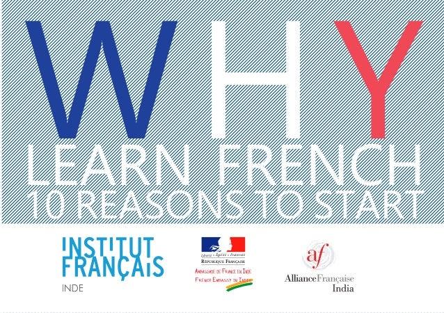 WHYLEARN FRENCH 10 REASONS TO START Liberté Égalité Fraternité RÉPUBLIQUE FRANÇAISE