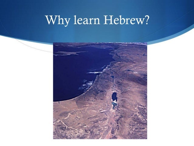 Why learn Hebrew?