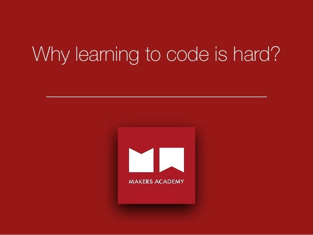 Why learning to code is hard?