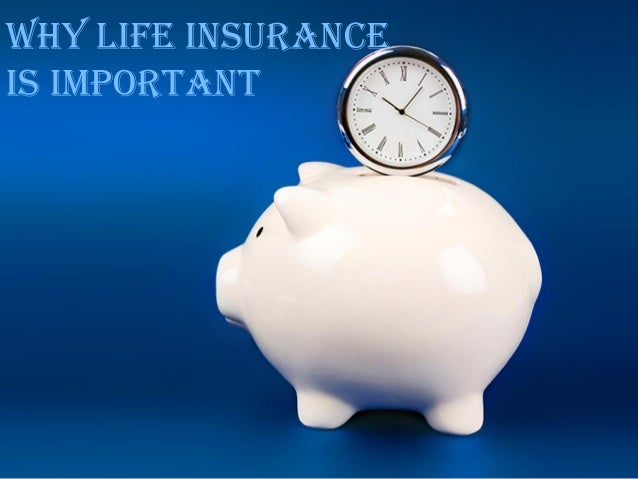 Why Life Insurance Is Important For Everyone