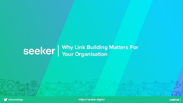 Why Link Building Matters For Your Organisation | BrightonSEO 2021