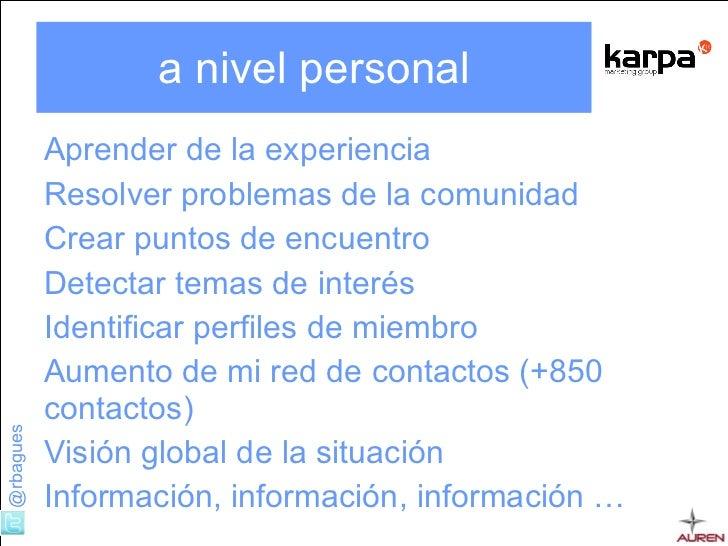 a nivel personal <ul><li>Aprender de la experiencia </li></ul><ul><li>Resolver problemas de la comunidad </li></ul><ul><li...