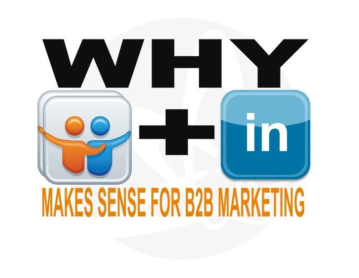 Why LinkedIN and Slideshare Make Sense For B2B Marketing
