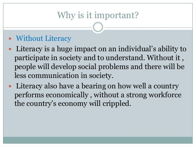 Why literacy is important