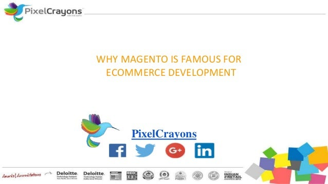 WHY MAGENTO IS FAMOUS FOR ECOMMERCE DEVELOPMENT PixelCrayons