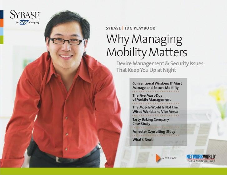 SybaSe   I DG PlaybookWhy ManagingMobility Matters   DeviceManagement&SecurityIssues   ThatKeepYouUpatNight  ...
