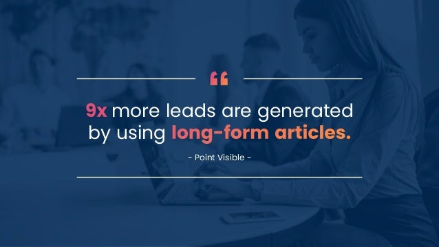 more leads are generated by using - Point Visible -