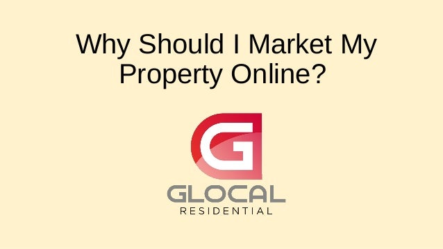 Why Should I Market My Property Online?