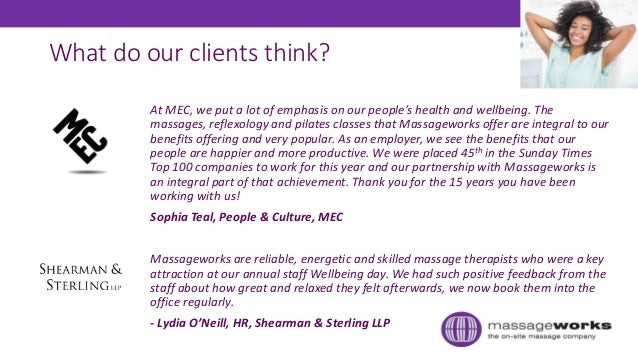 What do our clients think? At MEC, we put a lot of emphasis on our people's health and wellbeing. The massages, reflexolog...