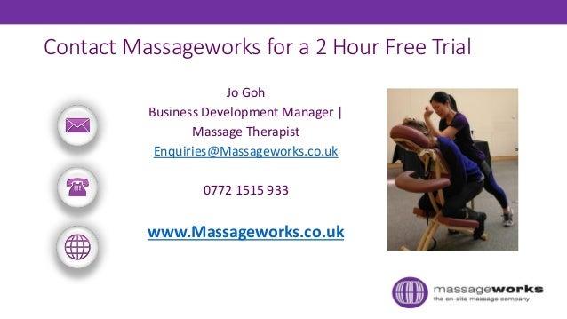 Contact Massageworks for a 2 Hour Free Trial Jo Goh Business Development Manager | Massage Therapist Enquiries@Massagework...