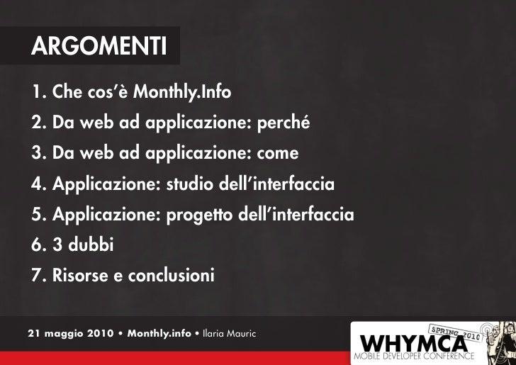 Monthly.Info: dall'idea al design dell'interfaccia mobile, step by step. Versione 1.0 Slide 2