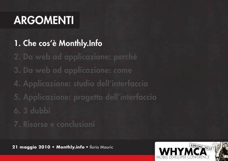 Monthly.Info: dall'idea al design dell'interfaccia mobile, step by step. Versione 1.0 Slide 3