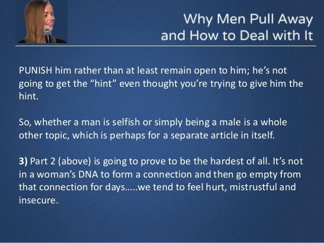 What Should You Do When A Man Pulls Away