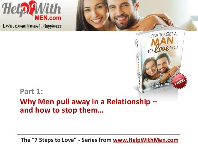 why do women pull away from men