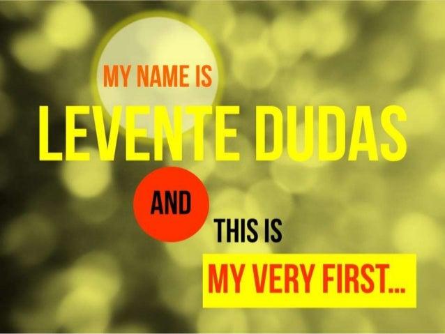 Why me - Visual Resume of Levente Dudas Slide 3