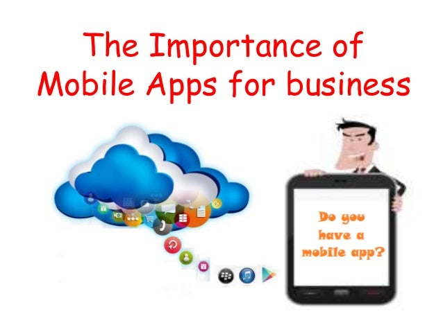Importance of mobile applications for business