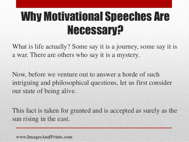 why motivational speeches are necessary