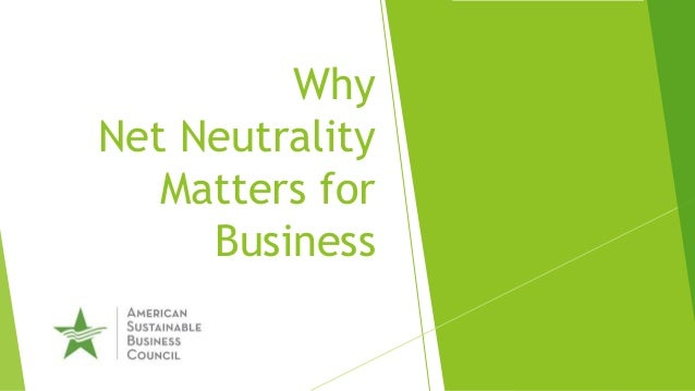 Why Net Neutrality Matters for Business