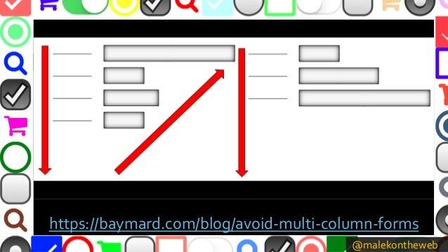 @malekontheweb https://baymard.com/blog/avoid-multi-column-forms