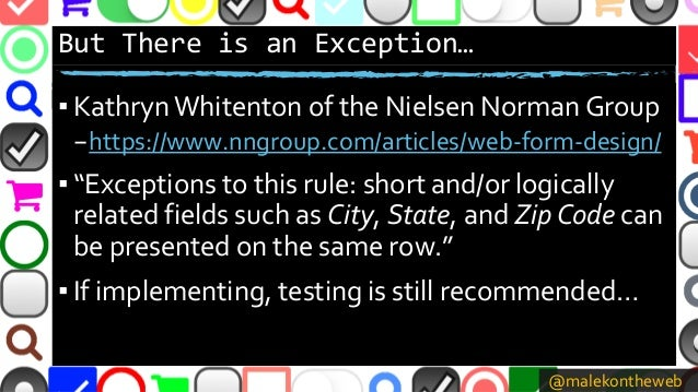 @malekontheweb But There is an Exception… ▪ KathrynWhitenton of the Nielsen Norman Group –https://www.nngroup.com/articles...