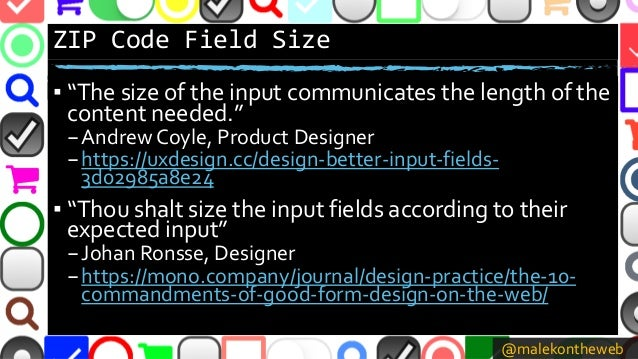 """@malekontheweb ZIP Code Field Size ▪ """"The size of the input communicates the length of the content needed."""" –Andrew Coyle,..."""