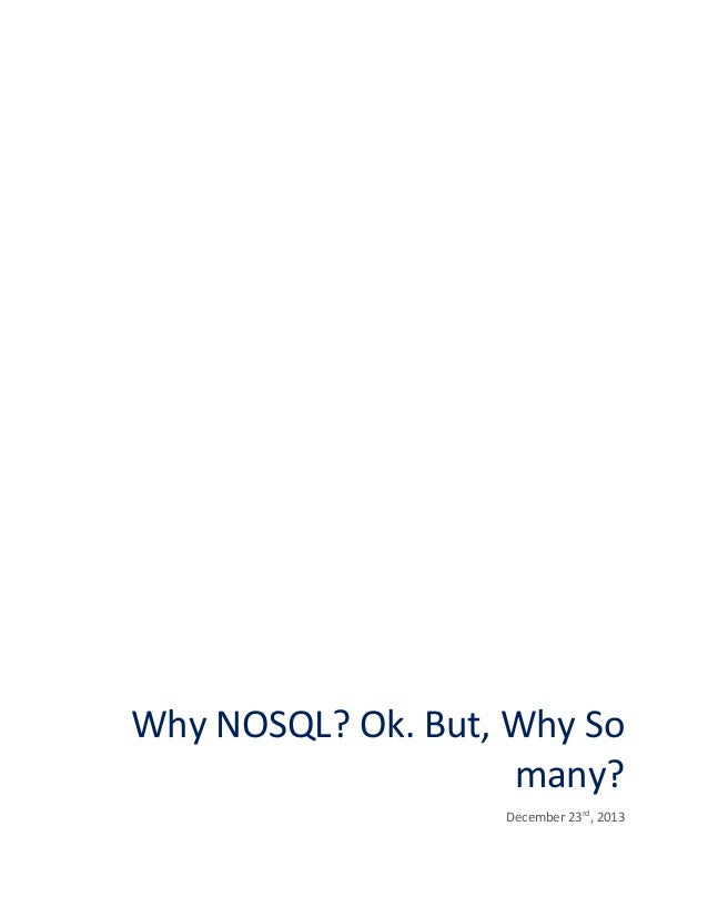 Why NOSQL? Ok. But, Why So many? December 23rd, 2013