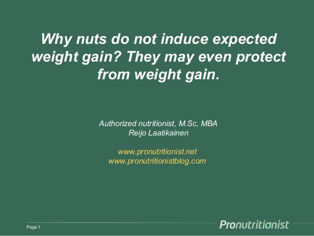 Why nuts do not induce expected weight gain? They may even protect from weight gain. Authorized nutritionist, M.Sc, MBA Re...