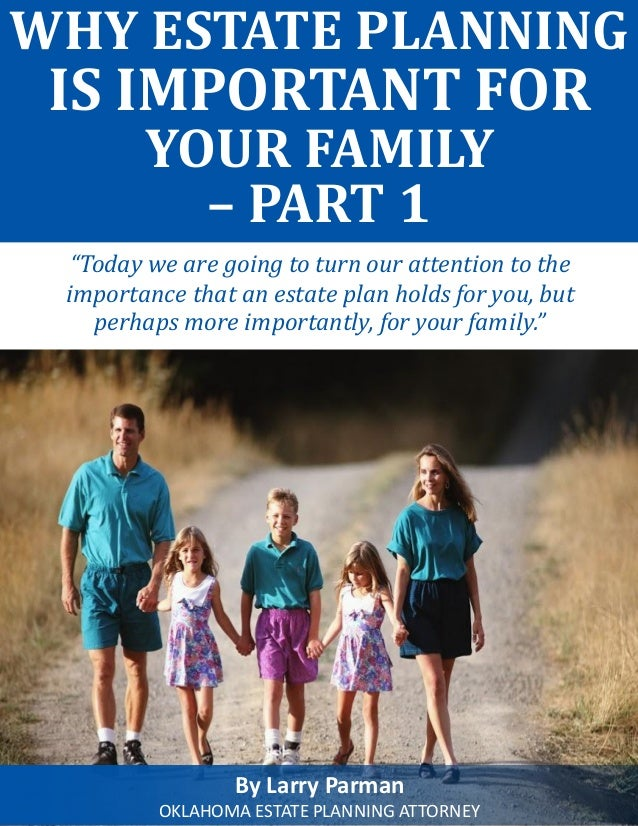 Why oklahoma estate planning is important for your family part1 solutioingenieria Choice Image