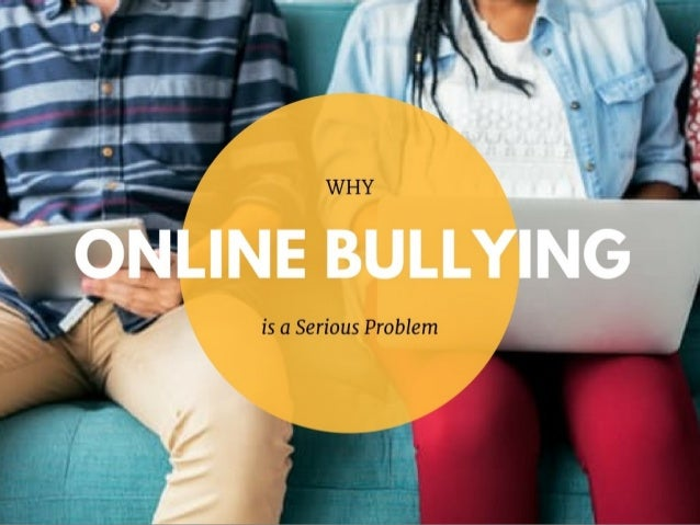 Why Online Bullying is a Serious Problem
