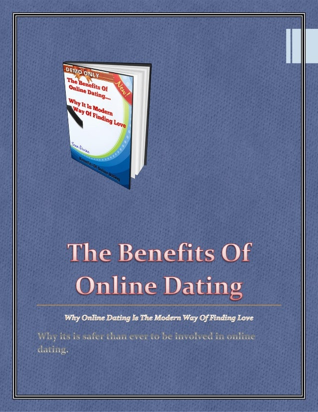 benefits and disadvantages of online dating