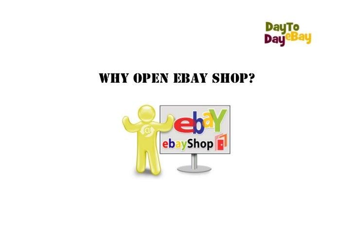 Why open eBay shop?