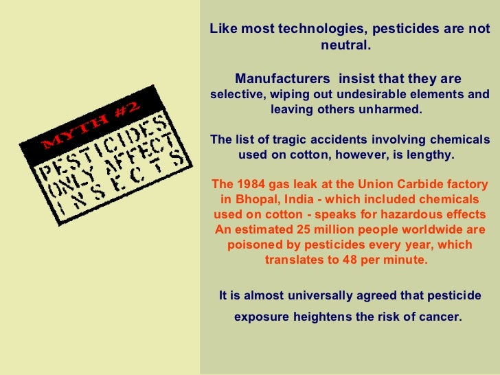 Like most technologies, pesticides are not neutral.    Manufacturers  insist that they are  selective, wiping out undesi...