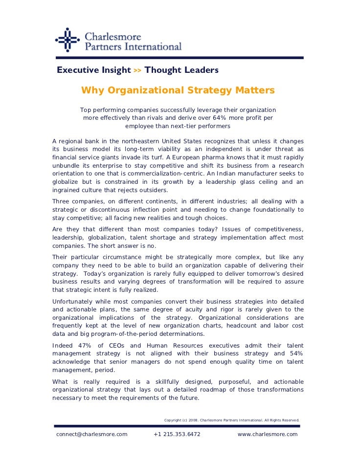 Executive Insight >> Thought Leaders           Why Organizational Strategy Matters          Top performing companies succe...