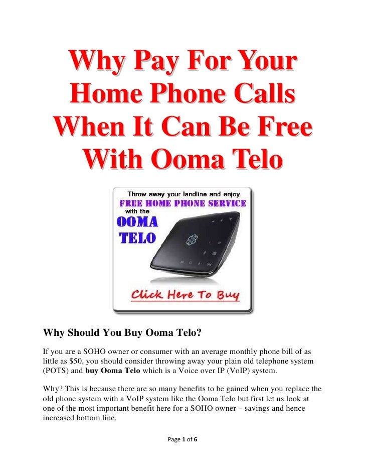 Why Pay For Your   Home Phone Calls  When It Can Be Free    With Ooma TeloWhy Should You Buy Ooma Telo?If you are a SOHO o...
